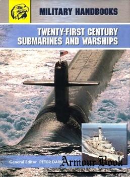 Twenty-First Cеntury Submarines And Wаrshiрs [Grange Book]