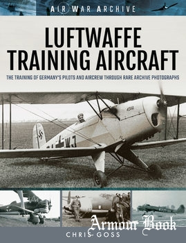 Luftwaffe Training Aircraft [Air War Archive]
