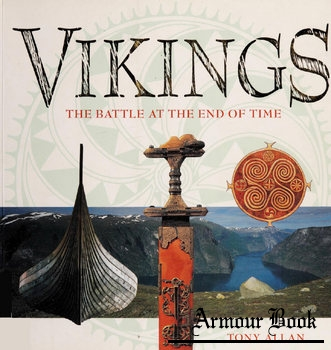 Vikings: The Battle at the End of Time [Duncan Baird Publishers]