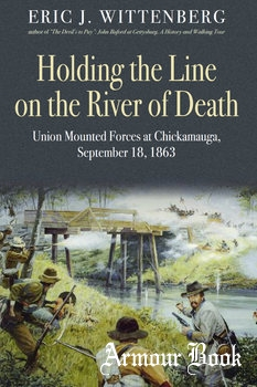 Holding the Line on the River of Death [Savas Beatie LLC]