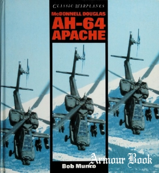 McDonnell Douglas AH-64 Apache [Classic Warplanes]