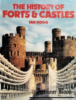 The History of Forts & Castles [Crescent Books]