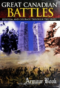 Great Canadian Battles: Heroism and Courage Through the Years [Arcturus Publishing]