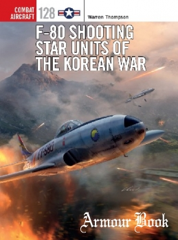 F-80 Shooting Star Units of the Korean War [Osprey Combat Aircraft 128]