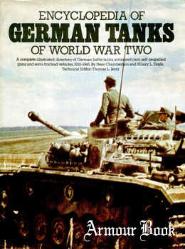 Encyclopedia of German Tanks of World War Two [Arms and Armour Press]
