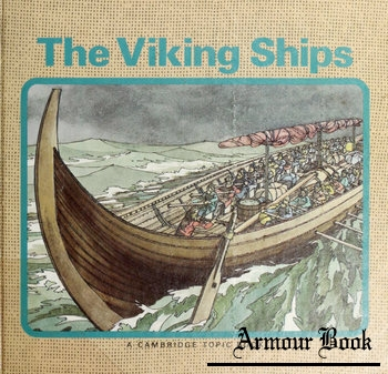 The Viking Ships [Lerner Publications Company]