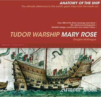 Tudor Warship Mary Rose [Anatomy of The Ship]