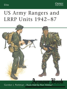 US Army Rangers & LRRP Units 1942-1987 [Osprey Elite 013]