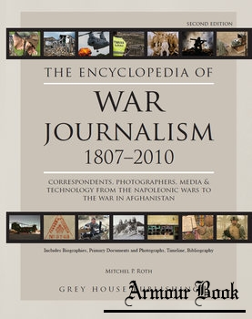 Encyclopedia of War Journalism 1807-2010 [Grey House Publishing]