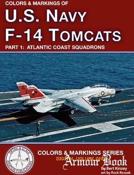 Colors & Markings of U.S. Navy F-14 Tomcats (Part 1): Atlantic Coast Squadrons [Colors & Markings Series Digital Volume 1]
