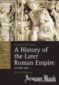 A History of the Later Roman Empire AD 284-641 [Blackwell Publishing]