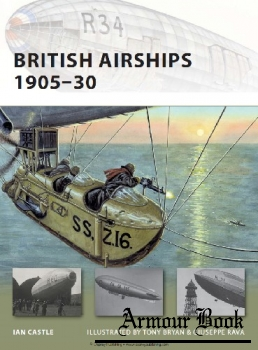 British Airships 1905-1930 [Osprey New Vanguard 155]