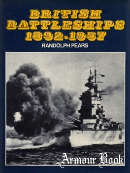 British Battleships 1892-1957: The Great Days of the Fleets [Putnam]