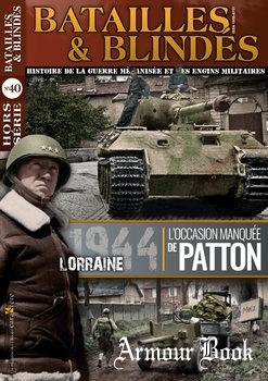Lorraine 1944 [Batailles & Blindes Hors Serie №40]