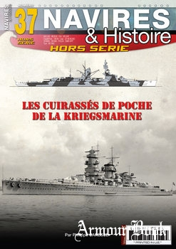 Les Cuirasses de Poche de la Kriegsmarine [Navires & Histoire Hors Serie №37]