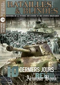 Les 10 Derniers Jours du Reich [Batailles & Blindes Hors Serie №39]