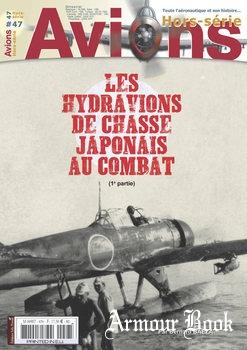 Les Hydravions de Chasse Japonais au Combat (1e Partie) [Avions Hors-Serie №47]