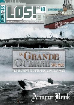 La Grande Guerre sur Mer [LOS! Hors-Serie №18]
