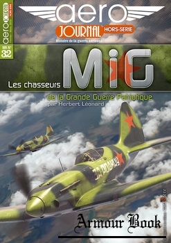 Les Chasseurs MiG de la Grande Guerre Patriotique [Aero Journal Hors-Serie №32]