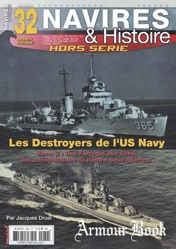 Les Destroyers de L'US Navy (Tome 2) [Navires & Histoire Hors Serie №32]