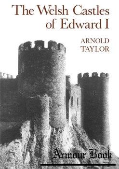 The Welsh Castles of Edward I [The Hambledon Press]