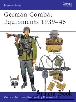 German Combat Equipments 1939-1945 [Osprey Men-at-Arms 234]
