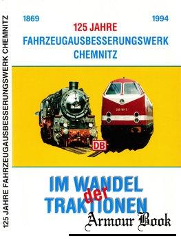 125 Jahre Fahrzeugausbesserungswerk Chemnitz [Deutsche Bahn AG]