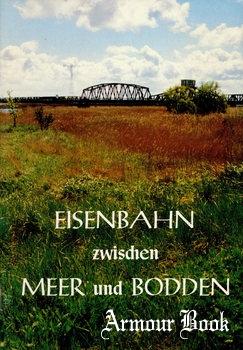 Eisenbahn zwischen Meer und Bodden