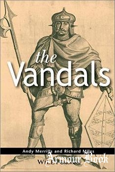 The Vandals [The Peoples of Europe]