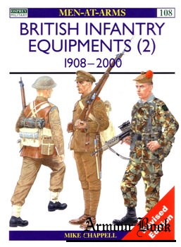 British Infantry Equipments (2): 1908-2000 [Osprey Men-at-Arms 108]