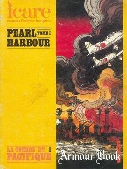 La Guerre du Pacifique Tome 1: Pearl Harbor [Icare №98]