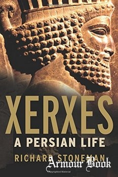 Xerxes: A Persian Life [Yale University Press]