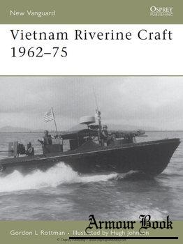 Vietnam Riverine Craft 1962-1975 [Osprey New Vanguard 128]