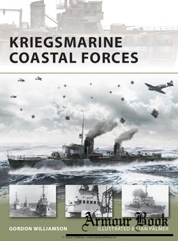 Kriegsmarine Coastal Forces [Osprey New Vanguard 151]