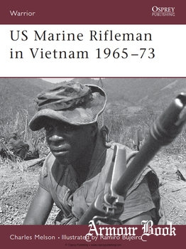 US Marine Rifleman in Vietnam 1965-1973 [Osprey Warrior 023]