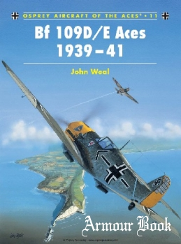 BF 109D/E Aces 1939-1941 [Osprey Aircraft of the Aces 11]