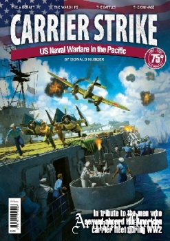 Carrier Strike: US Naval Warfare in the Pacific [Mortons Media Group]