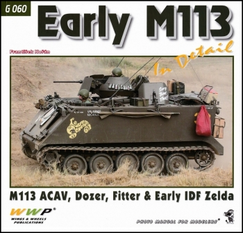 Early M113 in Detail [WWP Green Present Museum Line №60]