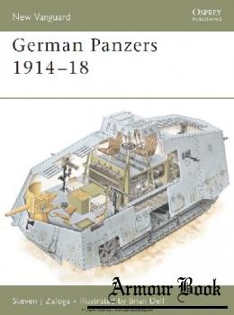 German Panzers 1914-1918 [Osprey New Vanguard 127]