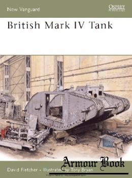 British Mark IV Tank [Osprey New Vanguard 133]