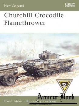 Churchill Crocodile Flamethrower [Osprey New Vanguard 136]