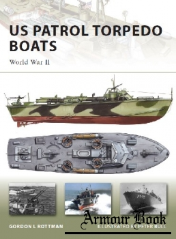 US Patrol Torpedo Boats: World War II [Osprey New Vanguard 148]