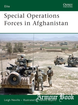 Special Operations Forces in Afghanistan [Osprey Elite 163]