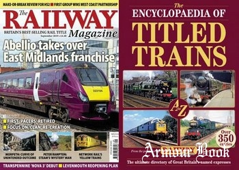 The Railway Magazine / The Encyclopaedia of Titled Trains 2019-09