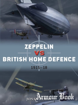 Zeppelin vs British Home Defence 1915-1918 [Osprey Duel 85]