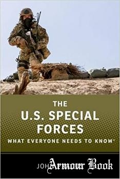 The U.S. Special Forces: What Everyone Needs to Know [Oxford University Press]