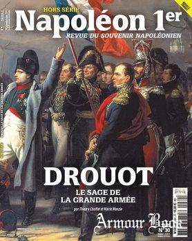 Drouot: Le Sage de La Grande Armee [Napoleon 1er Hors Serie №30]