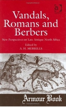 Vandals, Romans and Berbers: New Perspectives on Late Antique North Africa [Ashgate]