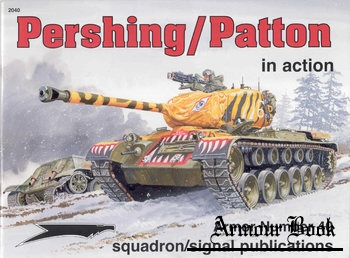 Pershing/Patton in Action [Squadron Signal 2040]