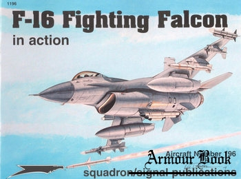F-16 Fighting Falcon in Action [Squadron Signal 1196]